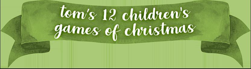 Tom's 12 Children's Games of Christmas