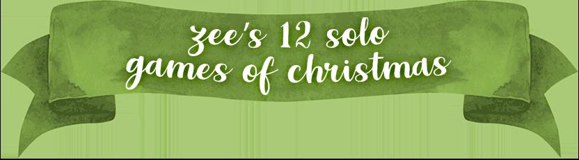 Zee's 12 Solo Games of Christmas